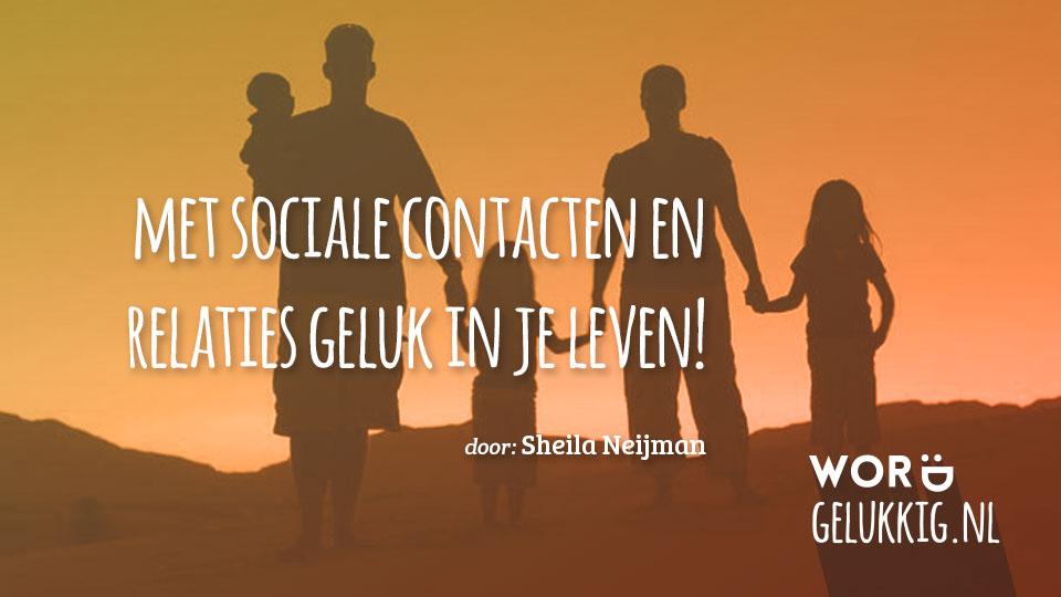 met sociale contacten en relaties geluk in je leven